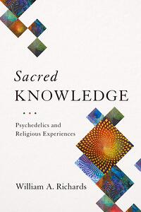 Sacred Knowledge by Bill Richards